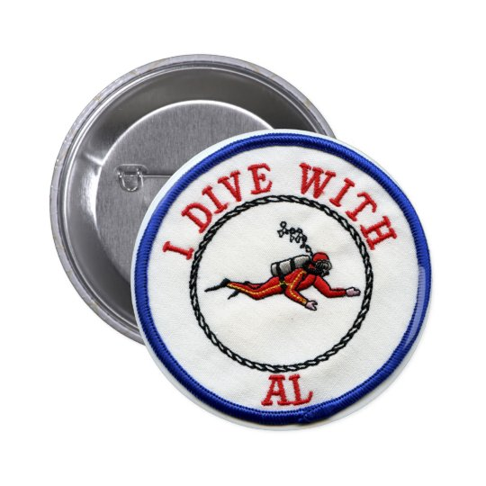 *I Dive With AL - Customized Button