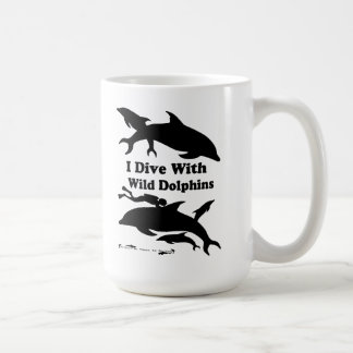 I Dive with Wild Dolphins Coffee Mug