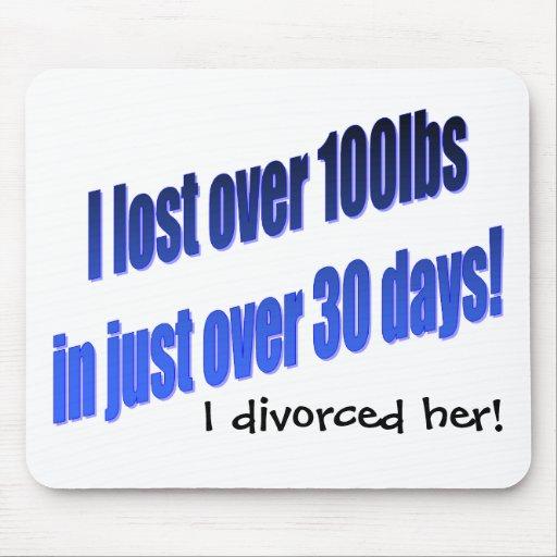I Divorced Her Mousepad