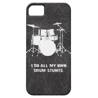 I DO ALL MY OWN DRUM STUNTS iPhone SE/5/5s CASE