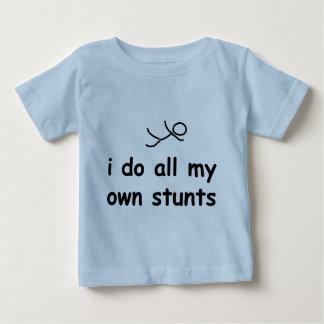 I Do All My Own Stunts Baby T-Shirt