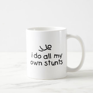 I do all my own stunts Funny Mug