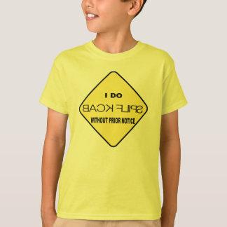 I Do Back Flips Without Prior Notice T-shirts