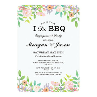 I Do BBQ Floral Wedding Engagement Invitations