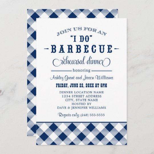 I Do BBQ Navy Blue Gingham Rehearsal Dinner Invitation