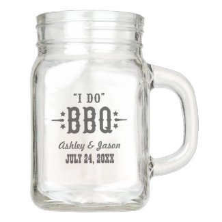 I Do BBQ Rustic Wedding Monogram Mason Jar