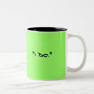"""""""I Do."""" before I met you Two-Tone Coffee Mug"""