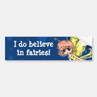 I do believe in fairies! bumper sticker