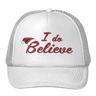 I do believe in Santa Trucker Hat