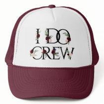 I Do Crew   Bridal Bachelorette Party Boho Chic Trucker Hat
