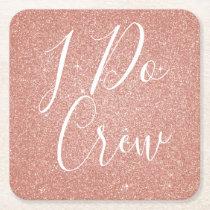I Do Crew Pink Glitter Bachelorette Party Coaster