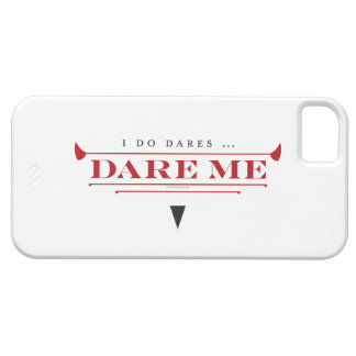 I Do Dares iPhone 5 case
