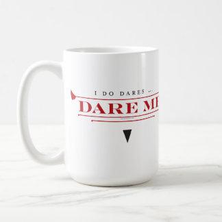 I Do Dares Mug