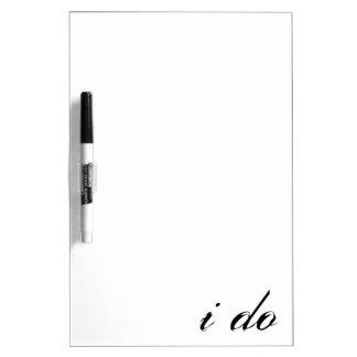 I Do Dry Erase Board Black on White