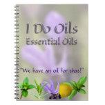 I Do Essential Oils Spiral Note Book