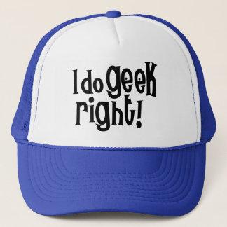 I Do Geek Right Trucker Hat