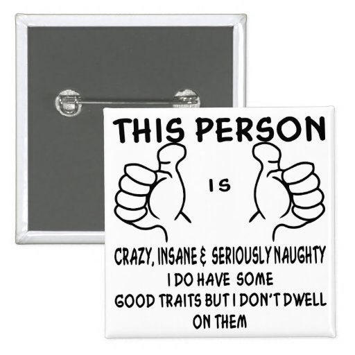 I Do Have Some Good Traits But I Don't Dwell On 2 Inch Square Button