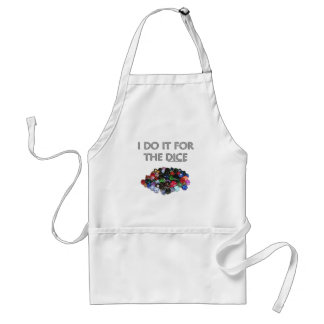 I Do It For the Dice (Pile o Dice) Adult Apron