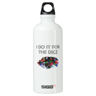 I Do It For the Dice (Pile o Dice) Water Bottle