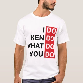 I Do Kendo... T-Shirt