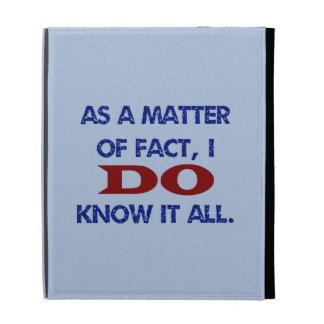 I DO Know It All iPad Case