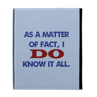 I DO Know It All iPad Folio Case