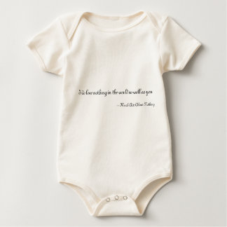 I do love nothing in the world so well as you baby bodysuit