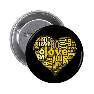 I do Love You Yellow Black Heart Shape Lyrics Art Pinback Button