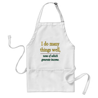 I DO MANY THINGS WELL ADULT APRON