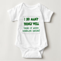 I Do Many Things Well Baby Bodysuit