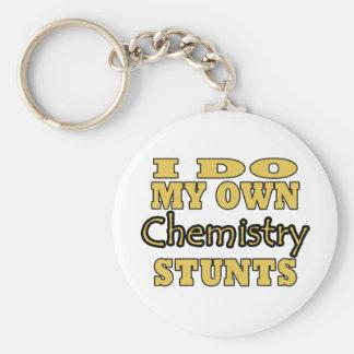 I Do My Own Chemistry Stunts Keychain