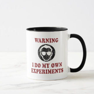 I Do My Own Experiments - Cool Scientist Grunge Mug