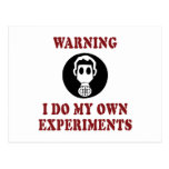 I Do My Own Experiments Postcard