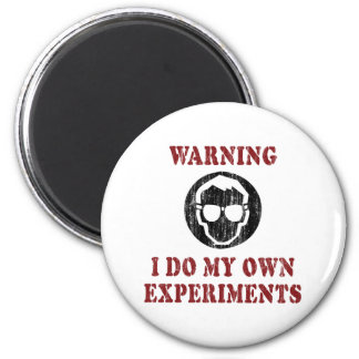 I Do My Own Experiments Retro Grunge 2 Inch Round Magnet