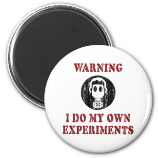 I Do My Own Experiments Vintage Grunge 2 Inch Round Magnet
