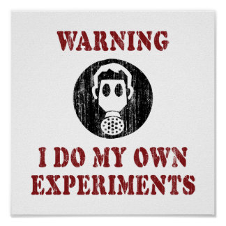 I Do My Own Experiments - Vintage Grunge Gas Mask Poster