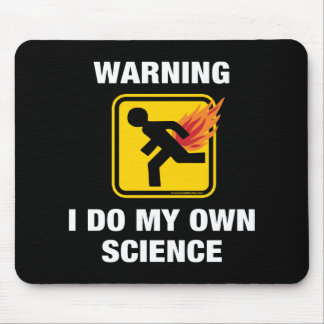 I Do My Own Science - Funny Flaming Fart Humor Mouse Pad