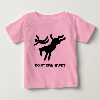 I Do My Own Stunts™  Horse: humorous picture of a Baby T-Shirt