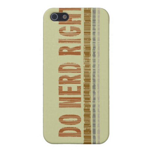 I Do Nerd Right Cases For iPhone 5