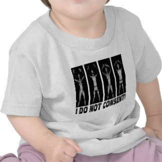 I DO NOT CONSENT BODY SCANNERS TEES