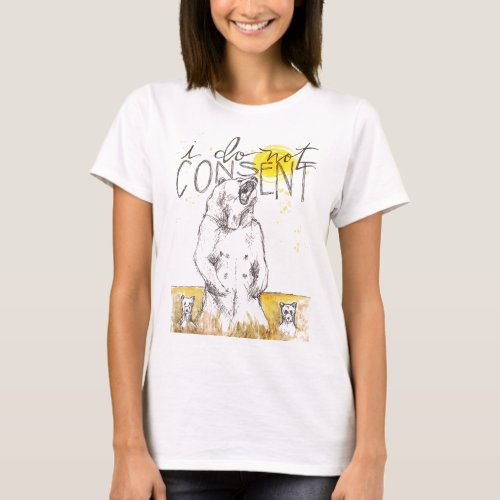 I DO NOT CONSENT Mama Bear Hind Legs T_Shirt