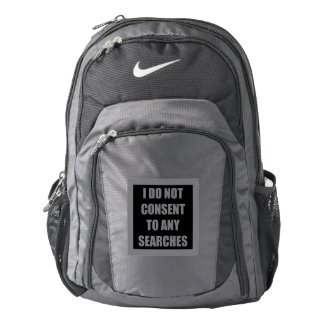 I Do Not Consent To Any Searches Backpack