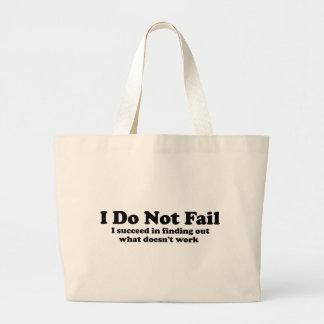 I Do Not Fail Large Tote Bag