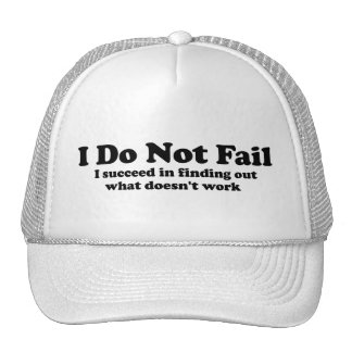 I Do Not Fail Trucker Hat