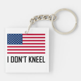 I Do Not Kneel American Flag National Anthem Keychain
