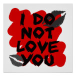 I Do Not Love You Poster