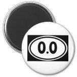 I do not run 0.0 Design hate running 2 Inch Round Magnet