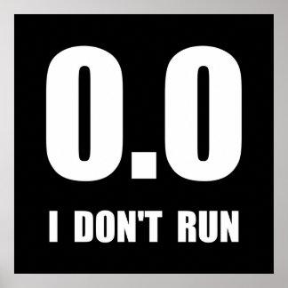 I Do Not Run Poster