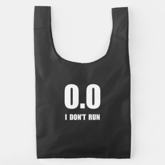 I Do Not Run Reusable Bag