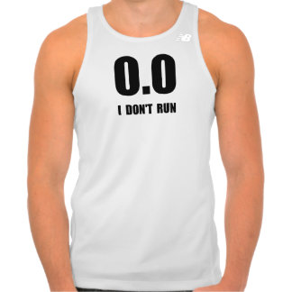 I Do Not Run Tank Top